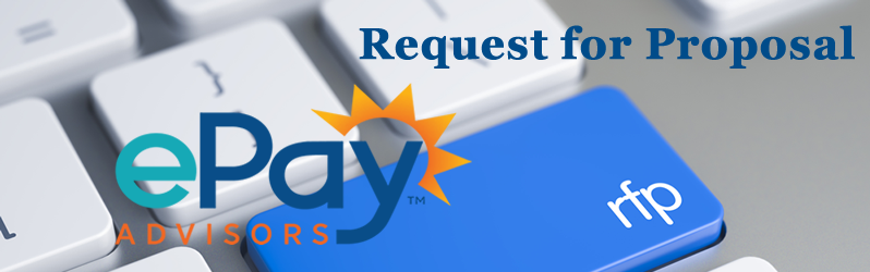 Let ePayAdvisors help your institution reduce risk and limit liability while staying ahead of regulatory requirements. Click here to complete the FREE Request for Proposal form and experience The ePayAdvisors Difference!